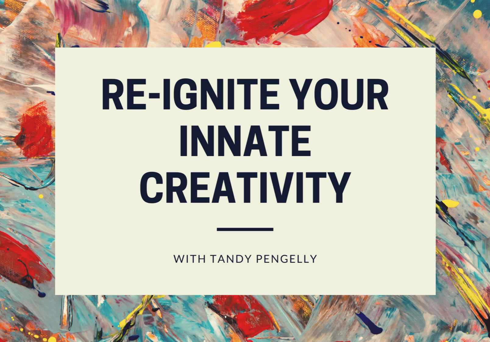 Break Free and Create e-course with Tandy Pengelly